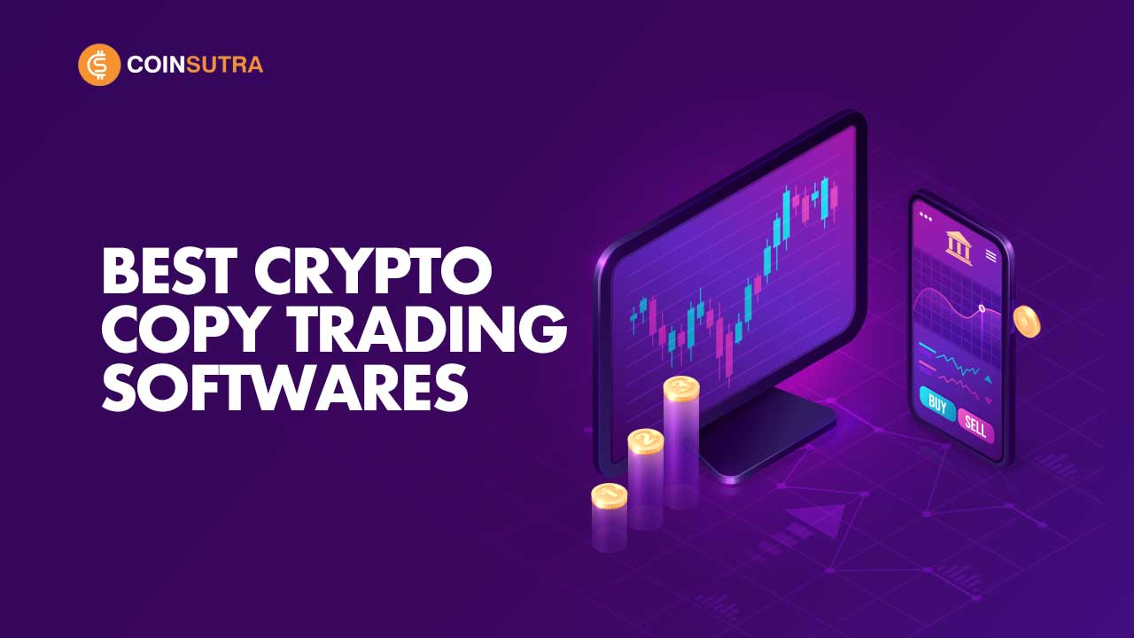 Best Crypto Copy Trading Softwares